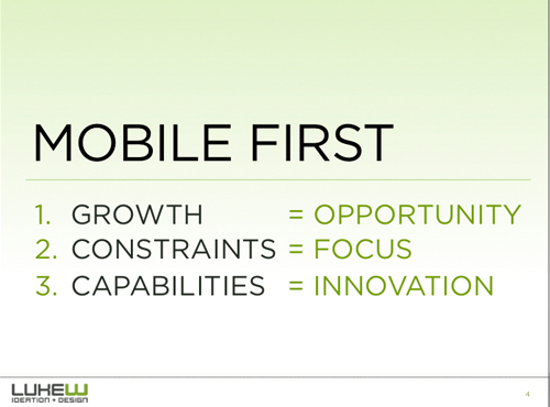 This slide illustrates opportunities afforded by mobile design.