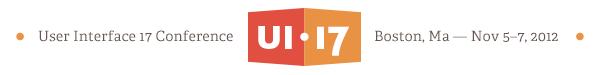 UI17 - Boston, MA - November 5-7, 2012