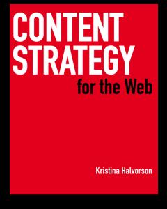 Kristina Halvorson's Content Strategy