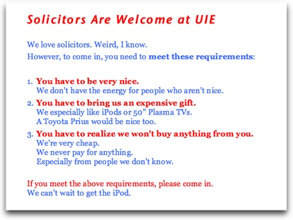 The sign saying solicitors are welcome (conditionally).